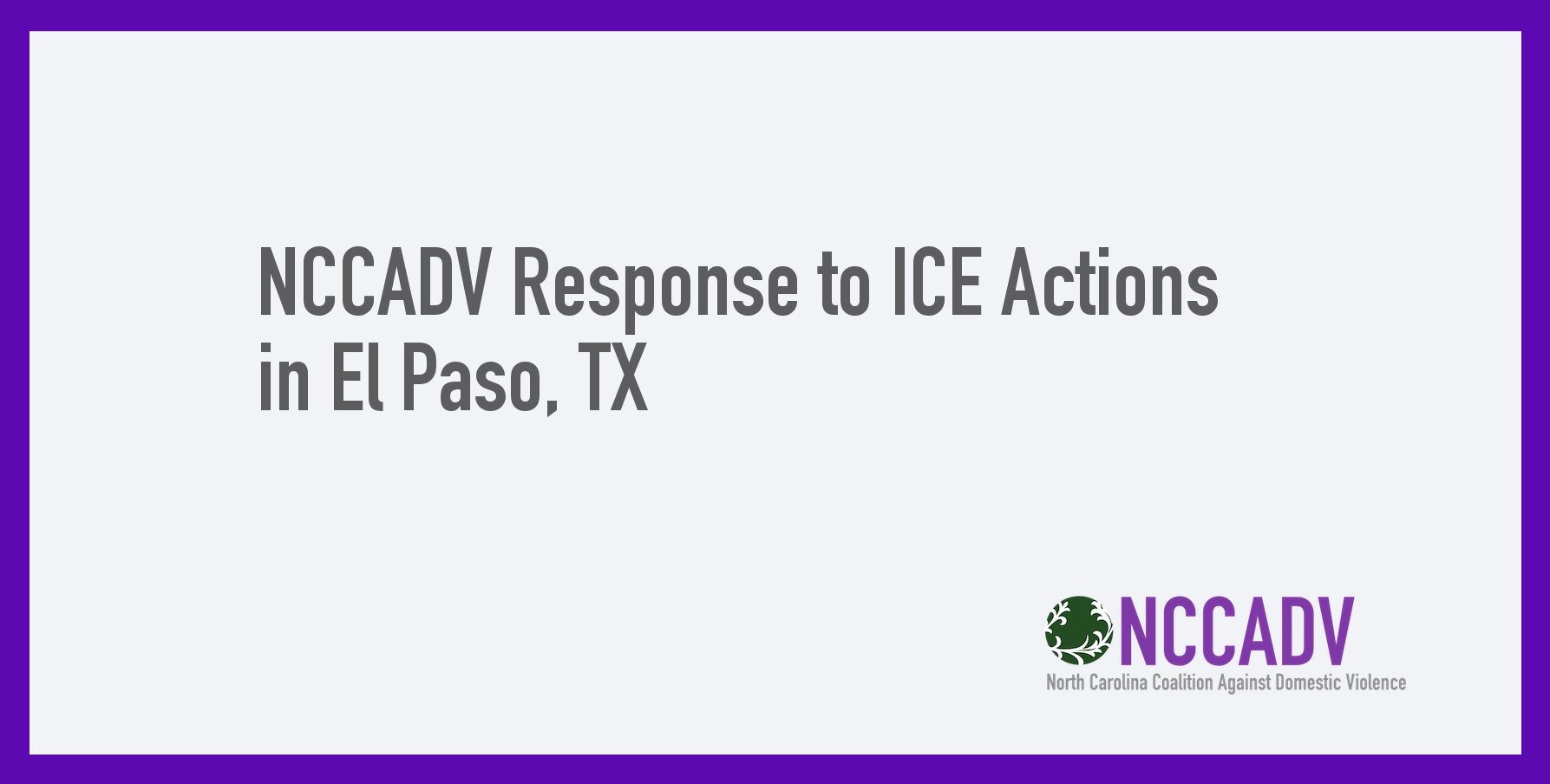NCCADV Response to ICE Actions in El Paso